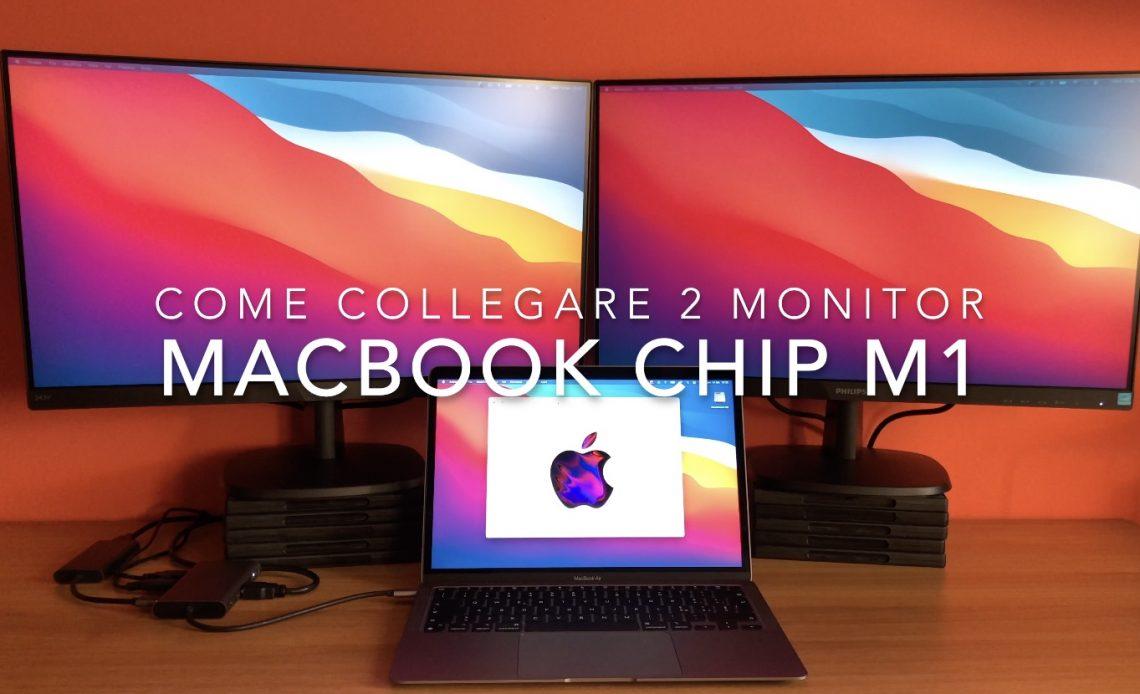 Como collegare 2 monitor con MacBook M1